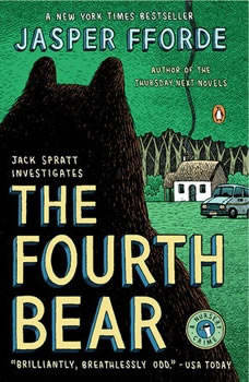 The Fourth Bear: A Nursery Crime A Nursery Crime, Jasper Fforde