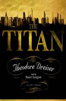 The Titan, Theodore Dreiser