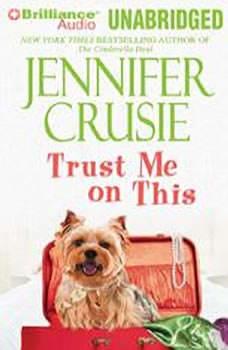 Trust Me on This, Jennifer Crusie