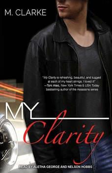 My Clarity, M. Clarke