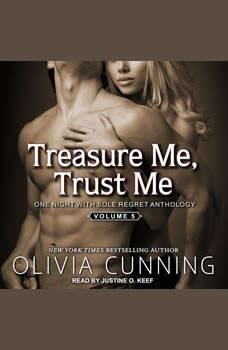 Treasure Me, Trust Me, Olivia Cunning