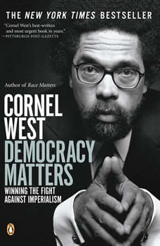 Democracy Matters, Cornel West