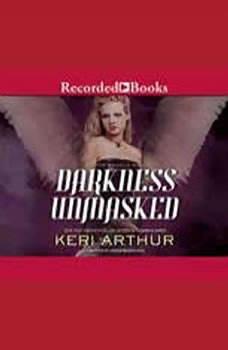 Darkness Unmasked, Keri Arthur