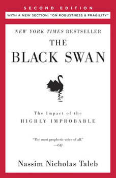 The Black Swan: Second Edition: The Impact of the Highly Improbable: With a new section: On Robustness and Fragility, Nassim Nicholas Taleb