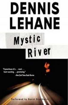 Mystic River, Dennis Lehane