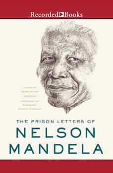 The Prison Letters of Nelson Mandela, Nelson Mandela