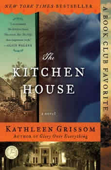 The Kitchen House, Kathleen Grissom