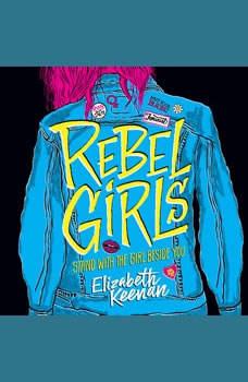 Rebel Girls, Elizabeth Keenan