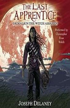 The Last Apprentice: Grimalkin the Witch Assassin (Book 9), Joseph Delaney