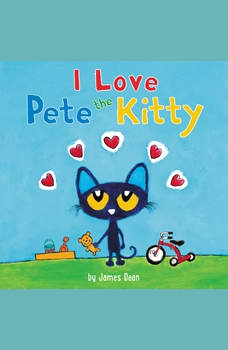 Pete the Kitty: I Love Pete the Kitty, James Dean