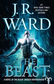 The Beast: A Novel of the Black Dagger Brotherhood, J.R. Ward