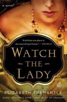 Watch the Lady, Elizabeth Fremantle