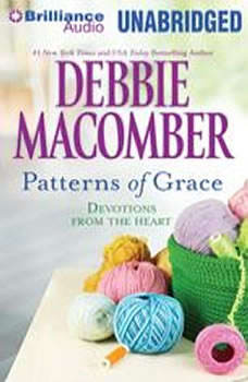 Patterns of Grace: Devotions from the Heart, Debbie Macomber