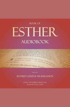 Book of Esther Audiobook: From The Revised Geneva Translation, Robert J. Bagley