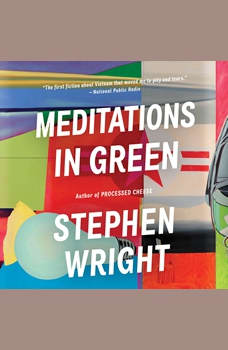 Meditations in Green, Stephen Wright