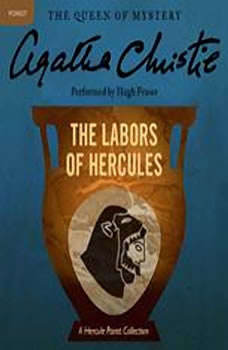The Labors of Hercules: A Hercule Poirot Collection, Agatha Christie