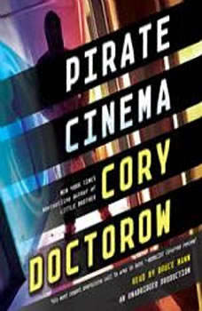 Pirate Cinema, Cory Doctorow