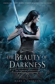 The Beauty of Darkness, Mary E. Pearson