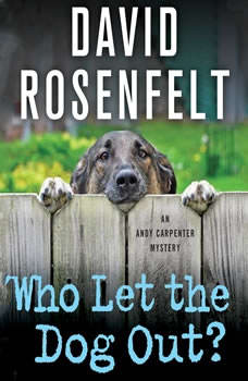 Who Let the Dog Out?, David Rosenfelt