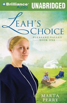 Leah's Choice: Pleasant Valley Book One, Marta Perry