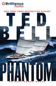 Phantom: An Alex Hawke Novel, Ted Bell