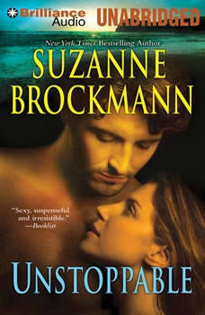 Unstoppable: Love with the Proper Stranger and Letters to Kelly Love with the Proper Stranger and Letters to Kelly, Suzanne Brockmann