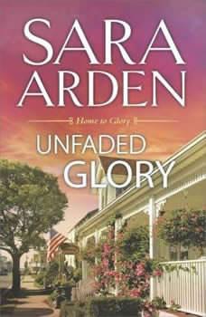 Unfaded Glory, Sara Arden