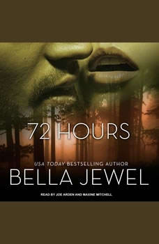 72 Hours, Bella Jewel
