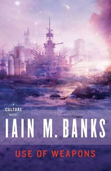 Use of Weapons, Iain M. Banks