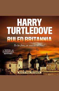 Ruled Britannia, Harry Turtledove