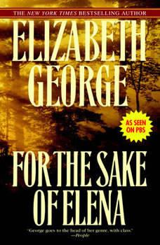 For the Sake of Elena, Elizabeth George