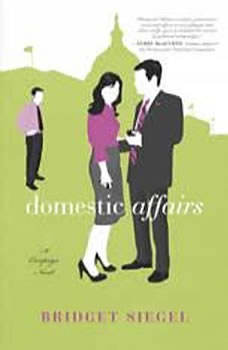 Domestic Affairs, Bridget Siegel
