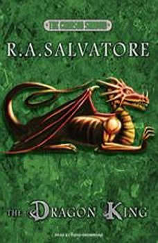 The Dragon King, R. A. Salvatore