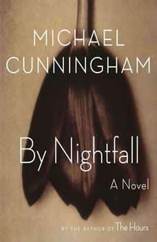 By Nightfall, Michael Cunningham