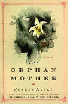 The Orphan Mother, Robert Hicks
