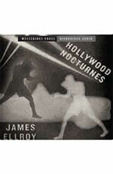 Hollywood Nocturnes, James Ellroy