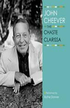 The Chaste Clarissa, John Cheever