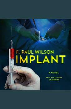 Implant: A Novel, F. Paul Wilson