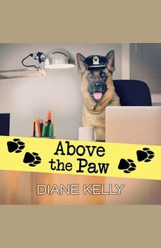 Above the Paw, Diane Kelly