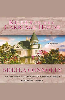 Killer in the Carriage House, Sheila Connolly