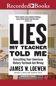 Lies My Teacher Told Me: 2nd Edition, Dr. James Loewen