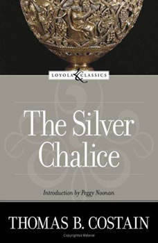 The Silver Chalice, Thomas B. Costain