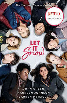 Let It Snow (Movie Tie-In): Three Holiday Romances, John Green
