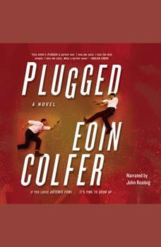 Plugged, Eoin Colfer