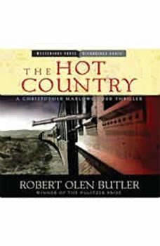 The Hot Country: A Christopher Marlowe Cobb Thriller, Robert Olen Butler