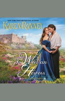 To Wed an Heiress: An All for Love Novel, Karen Ranney