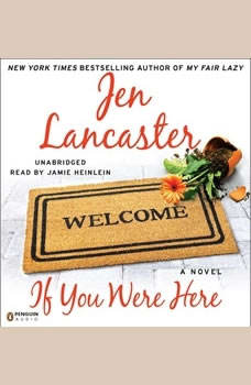 If You Were Here, Jen Lancaster