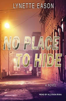 No Place to Hide, Lynette Eason