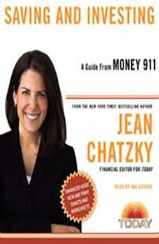 Money 911: Saving and Investing, Jean Chatzky