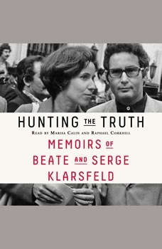 Hunting the Truth: Memoirs of Beate and Serge Klarsfeld, Beate Klarsfeld